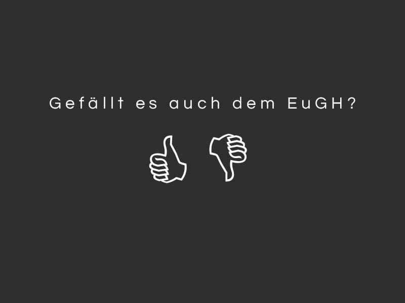 """EuGH-Urteil zum """"Gefällt mir"""" Button von Facebook"""